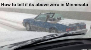 10 Downright Funny Memes You'll Only Get If You're From Minnesota
