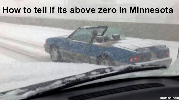 Funny Memes For Snow : Downright funny memes you ll only get if you re from minnesota