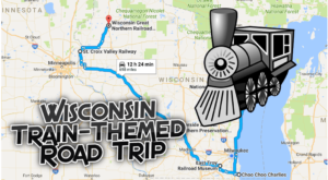 This Dreamy Train-Themed Trip Through Wisconsin Will Take You On The Journey Of A Lifetime