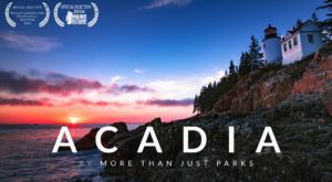 This Awe Inspiring Video Of Maine's Most Beautiful Park Will Stop You In Your Tracks