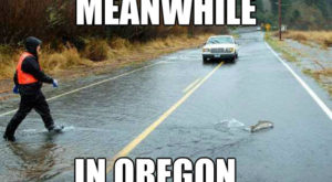 12 Downright Funny Memes You'll Only Get If You're From Oregon