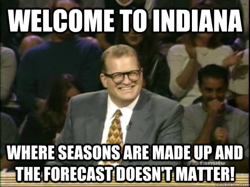Funny Memes If: These 12 Funny Memes Perfectly Describe Life In Indiana