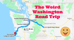 You'll Love The Awesome Oddities On Washington's Weirdest Road Trip