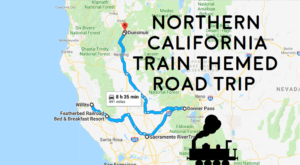This Dreamy Train-Themed Trip Through Northern California Will Take You On The Journey Of A Lifetime