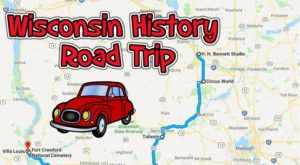 This Road Trip Takes You To The Most Fascinating Historical Sites In All Of Wisconsin