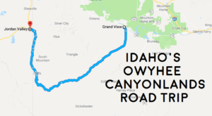 See The Very Best Of Idaho's Owyhee Canyonlands In One Day On This Epic Road Trip