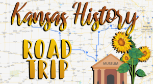 This Museum Trail Will Take You Back Through The Best Of Kansas History