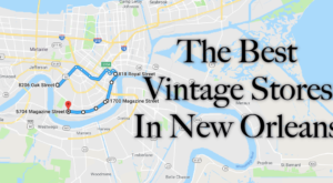 Follow This Route To The 8 Best Vintage Stores In New Orleans
