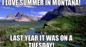 10 Hilarious Inside Jokes You'll Only Appreciate If You Hail From Montana
