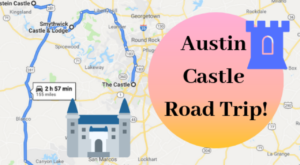 This Road Trip To The Most Majestic Castles Around Austin Is Like Something From A Fairytale