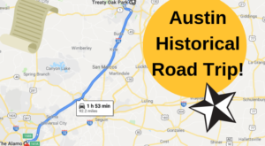 This Road Trip Takes You To The Most Fascinating Historical Sites Around Austin