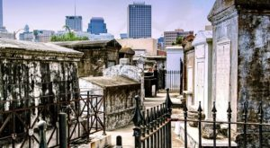 You Won't Want To Visit This Notorious New Orleans Cemetery Alone Or After Dark